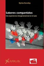 """""""Saberes compartidos – Una experiencia intergeneracional en el aula"""" Doble clic Editoras, Montevideo, 2015"""